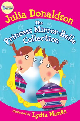 Book cover for The Princess Mirror-Belle Collection